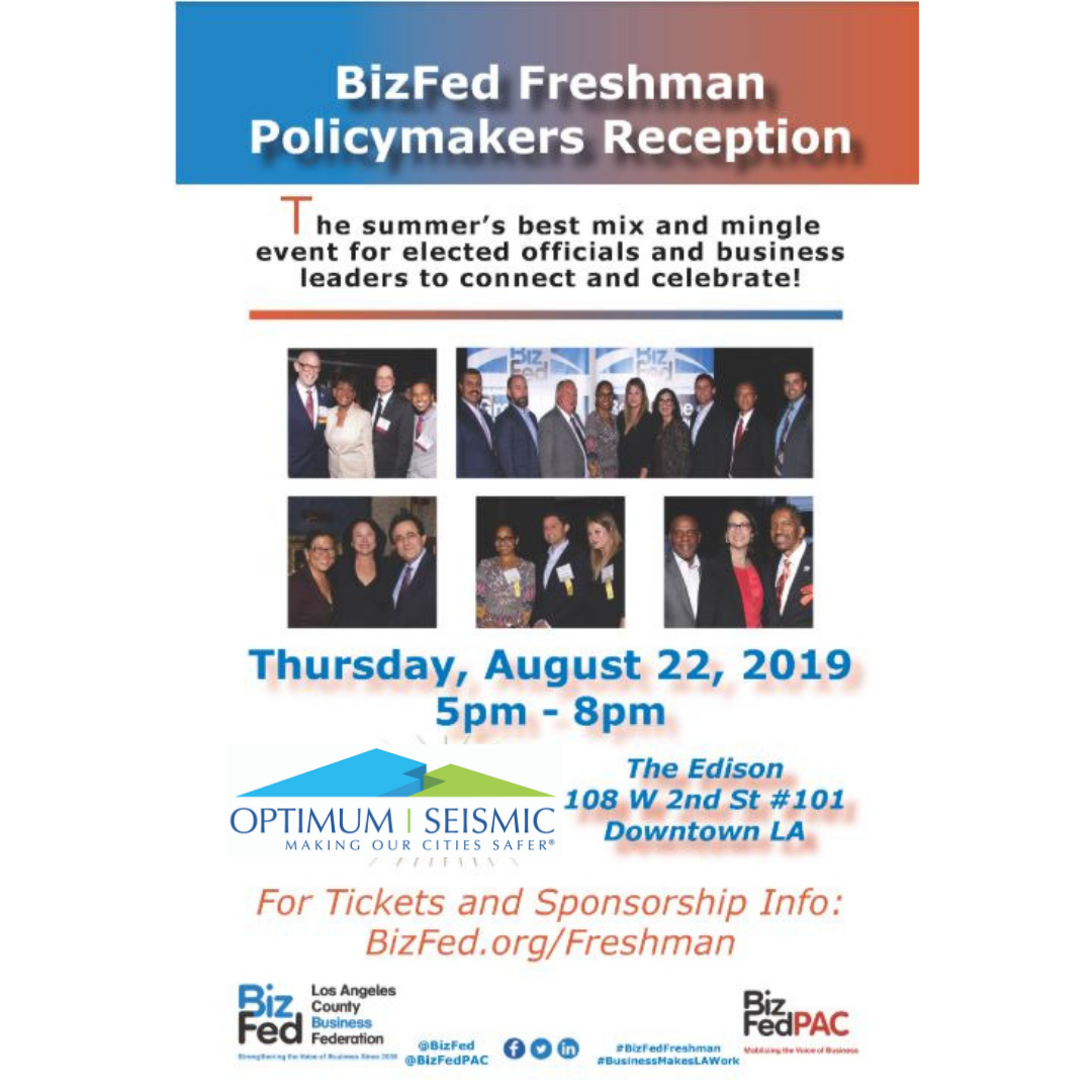 LA BizFed's Freshman Policy Makers Reception Sponsored by Optimum Seismic