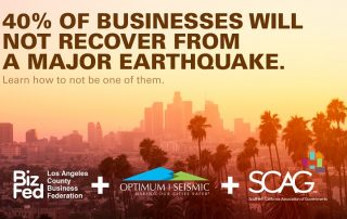 40% of business will not recover from a major earthquake