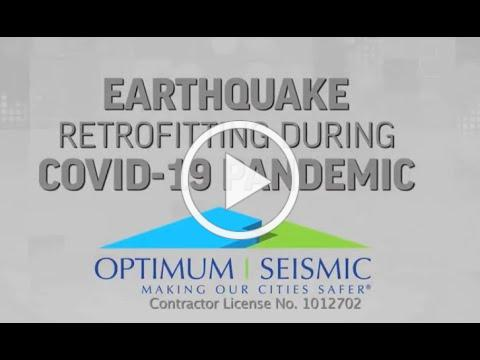 Earthquake Retrofitting Continues During COVID-19