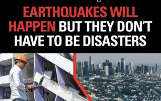 Choose Earthquake Resilience, Not Complacency